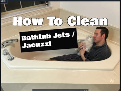 how to clean jets in a bathtub how to clean bathtub jets jacuzzi cleaning youtube