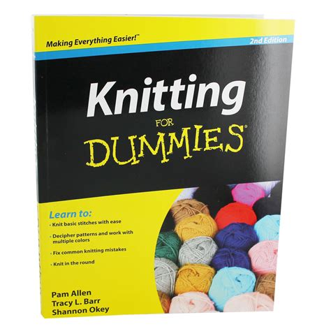 knitting for dummies knitting for dummies by pam allen tracy barr and shannon okey