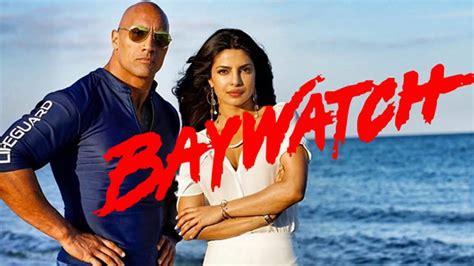 baywatch film 2017 wiki baywatch 2017 movie review priyanka chopra dwayne