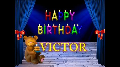 imagenes feliz cumpleaños victor victor feliz cumplea 241 os youtube