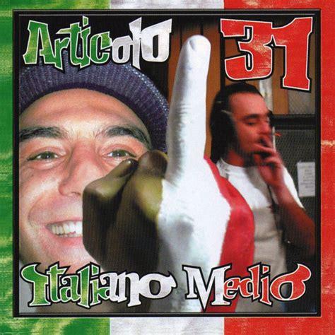 bestie mutanti articolo 31 italiano medio articolo 31 mp3 buy tracklist