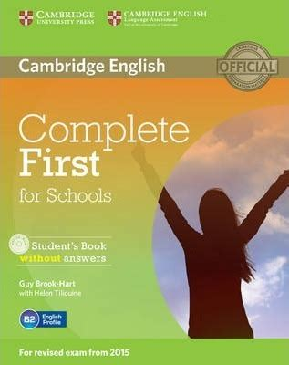 complete first students book complete first for schools student s book without answers
