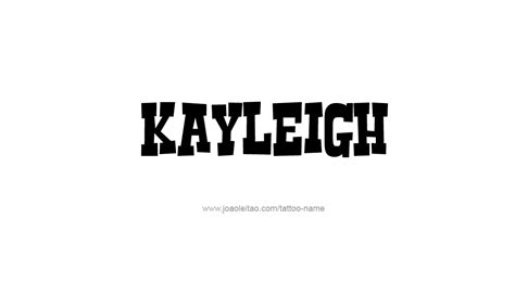 tattoo name kayleigh kayleigh name tattoo designs