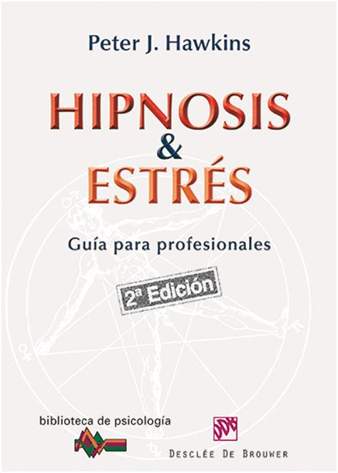 libro guia practica de hipnosis c 243 mo vencer el estr 233 s mediante la hipnosis siquia psic 243 logos online