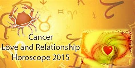 2015 cancer love and relationship horoscope