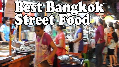 best thai bangkok food the best thai food in bangkok