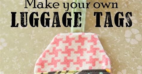 Create Your Own Custom Diy - delicious reads diy make your own luggage tags link to