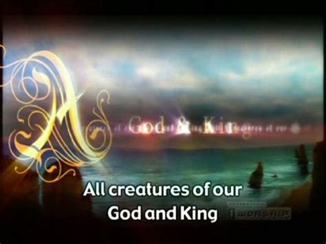 all creatures of our god and king by amy webb satb all creatures of our god and king video worship song track