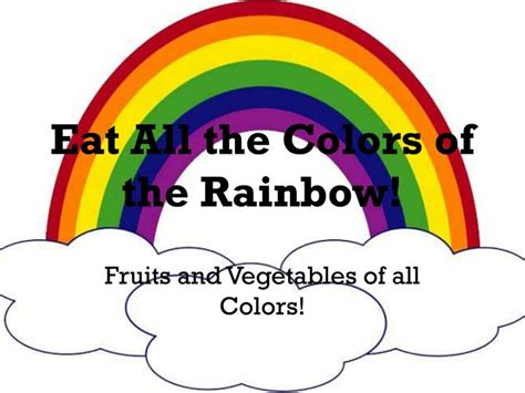 all the colors of the rainbow ppt eat all the colors of the rainbow powerpoint