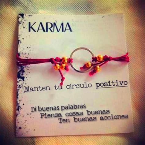 imagenes de karma run las mejores frases del karma para dedicar o mandar por