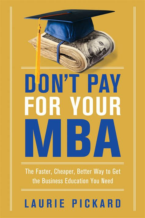 Don T Pay For Your Mba amacom publisher of parenting health business books