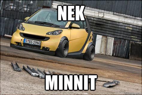Slammed Car Memes - nek minnet slammed smart car memes quickmeme