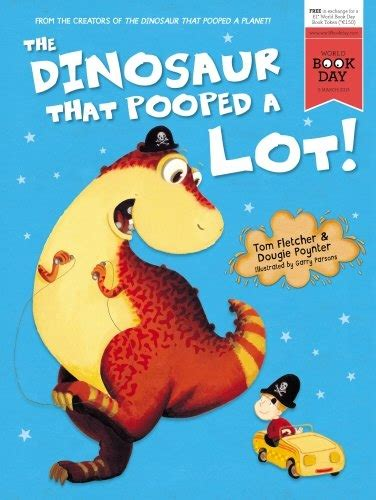 the dinosaur that pooped the dinosaur that pooped a lot world book day 9788033640004 buy books