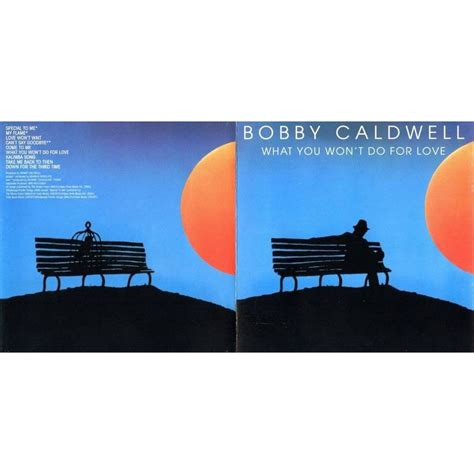 download mp3 back to you bobby caldwell what you won t do for love bobby caldwell mp3 buy full