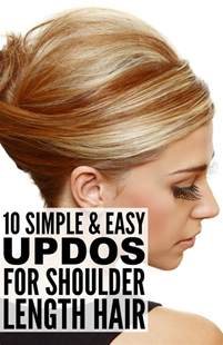 easy updos for shoulder length hair 10 simple updos for shoulder length hair