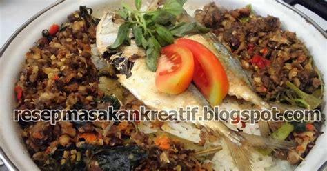 cara membuat nasi bakar tutug oncom resep nasi liwet sunda tutug oncom ikan peda aneka resep