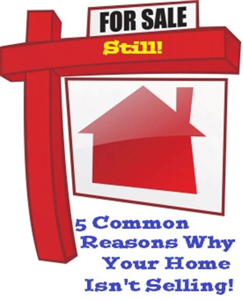 5 common reasons why your home isn t selling