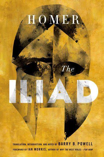 The Iliad By Homer the iliad