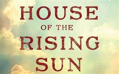 house of the rising sun new notable james lee burke s house of the rising sun