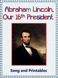 songs about lincoln 1000 images about presidents day songs on