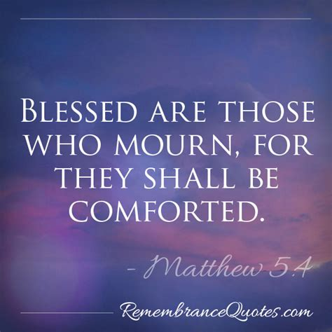 scriptures to comfort those who mourn matthew 5 4 headstone epitaphs remembrance quotes