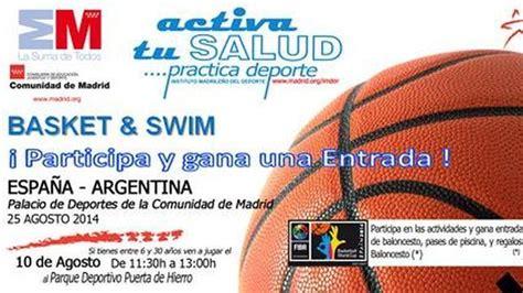 entradas de basket entradas gratis para el espa 241 a argentina de baloncesto