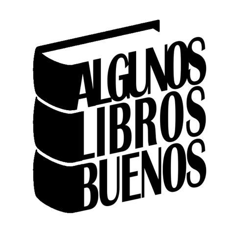 libro ese mundo desaparecido los 10 mejores libros de 2017 hasta ahora y d 243 nde conseguirlos el club de los libros perdidos