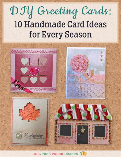 Paper Craft Card Ideas - diy greeting cards 10 handmade card ideas for every