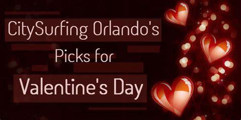 valentines in orlando citysurfing orlando s picks for s day 2016 in