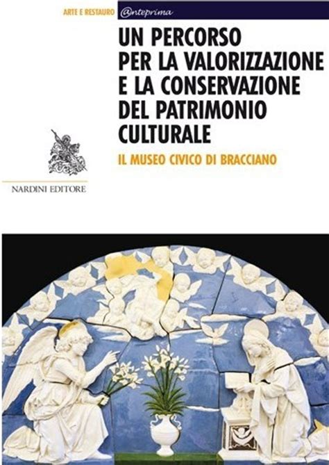 per un percorso etico pubblicazioni sul territorio arte e restauro associazione forum clodii archeologia storia