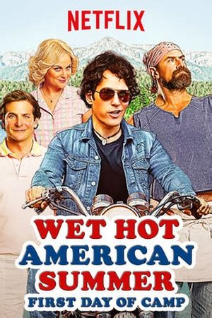 wet hot american summer first day of c tv mini series wet hot american summer first day of c 2015