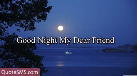 good night  dear friend segerioscom