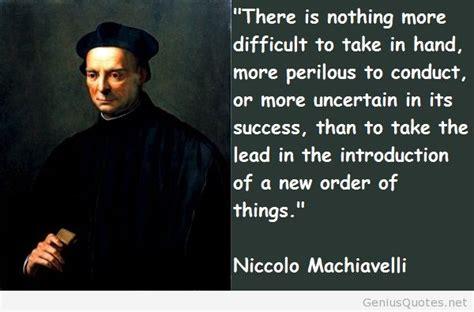 niccolo machiavelli quotes niccolo machiavelli 10 quotes