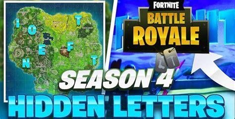 Fortnite Letter Locations Season 4