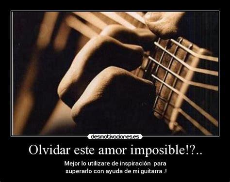 imagenes de amor imposible desmotivaciones olvidar este amor imposible desmotivaciones