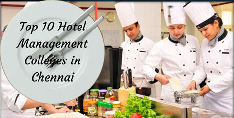 Top Mba Institutes In Chennai by Top 10 Hotel Management Colleges In Chennai Best Hotel