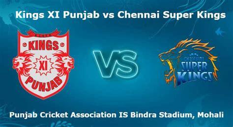 kings xi punjab is a mohali based cricket team representing punjab in kings xi punjab vs chennai super kings 12th t20 ipl