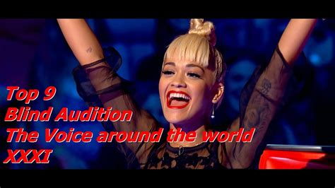 top 9 blind audition the voice around the world xiii top 9 blind audition the voice around the world xxxi