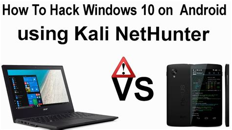 tutorial kali android how to hack windows 10 using kali net hunter on android in