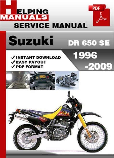 Suzuki Dr 650 Se 1996 2009 Service Repair Manual Download