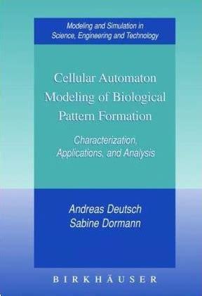 pattern formation in biological development cellular automaton modeling of biological pattern
