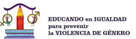 imagenes de como prevenir la violencia de genero claves para educar en igualdad y prevenir la violencia de