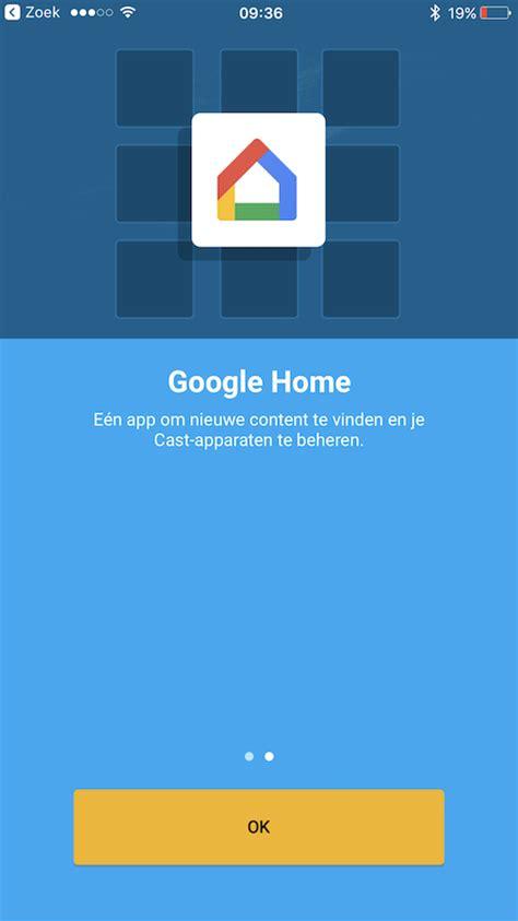 home design google app google home app vervangt google cast app voor ios
