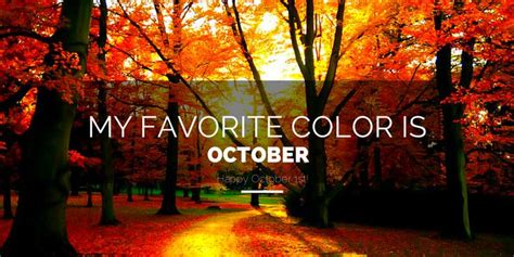october is my favorite color october my favorite color regeneration