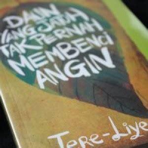 Daun Yang Jatuh Tak Pernah Membenci Angin Tere Liye Kingcopy resensi novel tere liye daun yang jatuh tak pernah