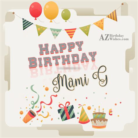 Happy Birthday Wishes For A In Happy Birthday To My Lovely Mami G