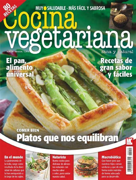 recetas de cocina vegetariana gratis revistas libros c 243 mics revistas y libros de cocina