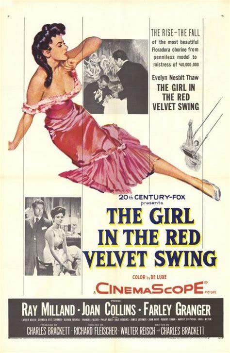 the girl in the velvet swing the girl in the red velvet swing 1955 find your film