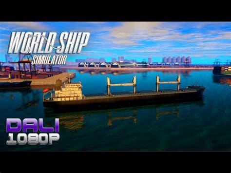 ship simulator pc world ship simulator pc gameplay 60fps 1080p youtube