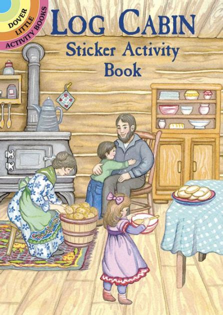 log cabin book a 048681078x log cabin sticker activity book by noble activity books marty noble paperback barnes noble 174